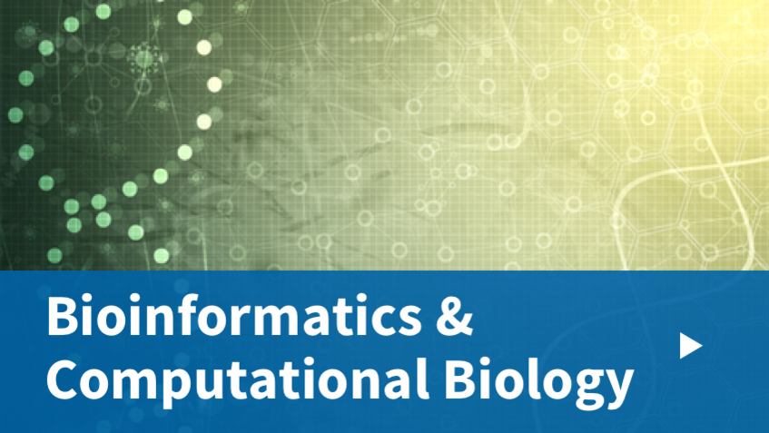 Bioinformatics & Computational Biology